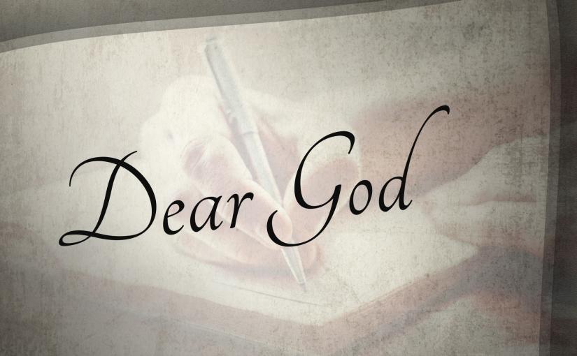 Dear God…….